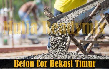 Harga Beton Cor Readymix Bekasi Timur